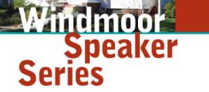 Windmoor Speaker Series